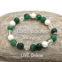 Elastic Bracelet Stringing - LIVE Online (materials included)